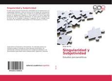 Portada del libro de Singularidad y Subjetividad