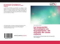 Capa do livro de La Innovación Tecnológica en Guantánamo. Un estudio de casos cubano