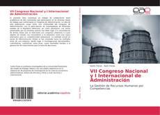 Bookcover of VII Congreso Nacional y I Internacional de Administración