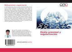 Copertina di Media proximal y regularización