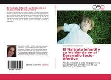 Portada del libro de El Maltrato Infantil y su Incidencia en el Desarrollo Socio-Afectivo