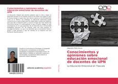 Copertina di Conocimientos y opiniones sobre educación emocional de docentes de UPN