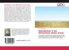 Bookcover of Holodomor y los Alimentos como arma: