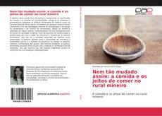 Capa do livro de Nem tão mudado assim: a comida e os jeitos de comer no rural mineiro