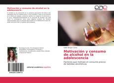 Обложка Motivación y consumo de alcohol en la adolescencia