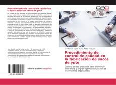 Bookcover of Procedimiento de control de calidad en la fabricación de sacos de yute