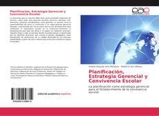 Copertina di Planificación, Estrategia Gerencial y Convivencia Escolar