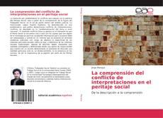 Buchcover von La comprensión del conflicto de interpretaciones en el peritaje social