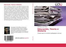 Educación, Teoría e Historia的封面