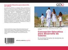 Bookcover of Concepción Educativa para desarrollo de valores