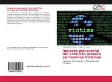 Impacto psicosocial del conflicto armado en Familias Víctimas kitap kapağı
