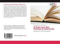 Bookcover of El Reto que Hoy Plantea la Educación