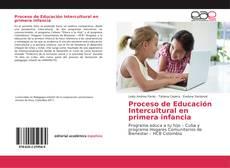 Bookcover of Proceso de Educación Intercultural en primera infancia