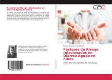 Factores de Riesgo relacionados en Diarrea Aguda en niños的封面