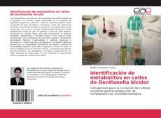 Identificación de metabolitos en callos de Gentianella bicolor的封面