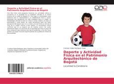 Обложка Deporte y Actividad Física en el Patrimonio Arquitectónico de Bogotá
