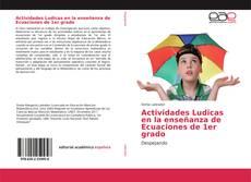 Actividades Ludicas en la enseñanza de Ecuaciones de 1er grado kitap kapağı