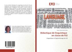 Bookcover of Didactique de linguistique en classe de FLE