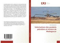 Capa do livro de Valorisations des produits pétroliers et miniers de Madagascar