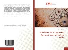 Portada del libro de Inhibition de la corrosion du cuivre dans un milieu acide