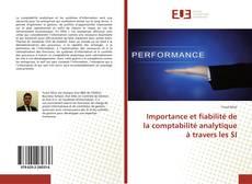 Couverture de Importance et fiabilité de la comptabilité analytique à travers les SI