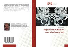 Copertina di Algérie: institutions et sous-développement