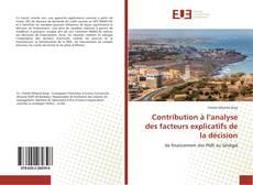 Bookcover of Contribution à l'analyse des facteurs explicatifs de la décision