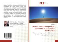 Bookcover of Théorie de Kohlberg versus théorie de la conscience d'entreprise