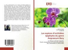 Copertina di Les espèces d'orchidées épiphytes du genre Angraecum Bory