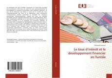 Le taux d'intérêt et le developpement financier en Tunisie kitap kapağı