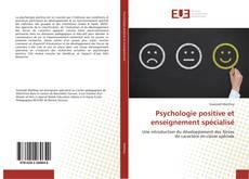 Buchcover von Psychologie positive et enseignement spécialisé