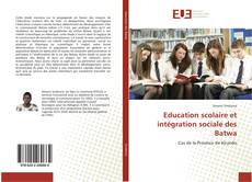 Portada del libro de Education scolaire et intégration sociale des Batwa