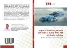 Impacts des changements climatiques sur le droit des générations futur的封面