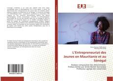 L'Entrepreneuriat des Jeunes en Mauritanie et au Sénégal的封面