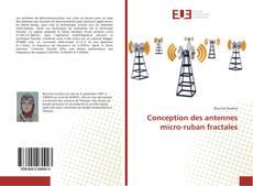 Couverture de Conception des antennes micro-ruban fractales