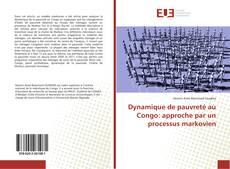 Bookcover of Dynamique de pauvreté au Congo: approche par un processus markovien