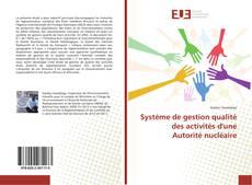 Portada del libro de Système de gestion qualité des activités d'une Autorité nucléaire