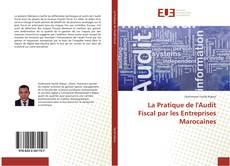 Обложка La Pratique de l'Audit Fiscal par les Entreprises Marocaines