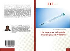Life insurance in Rwanda: Challenges and Problems kitap kapağı