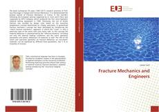 Bookcover of Fracture Mechanics and Engineers