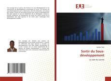 Bookcover of Sortir du Sous-développement