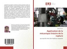 Couverture de Application de la mécanique linéaire de la rupture