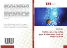 Capa do livro de Matériaux composites pour les énergies marines renouvelables