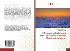 Bookcover of L'Assurance des Risques dans le Secteur des Pêches Maritimes au Maroc