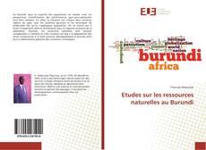 Couverture de Etudes sur les ressources naturelles au Burundi