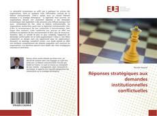 Обложка Réponses stratégiques aux demandes institutionnelles conflictuelles