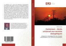 Bookcover of Cameroun – Accès universel aux services énergétiques