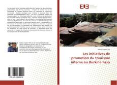 Capa do livro de Les initiatives de promotion du tourisme interne au Burkina Faso