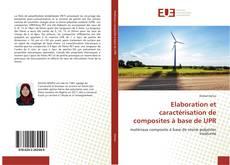 Elaboration et caractérisation de composites à base de UPR kitap kapağı
