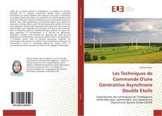 Copertina di Les Techniques de Commande D'une Génératrice Asynchrone Double Etoile